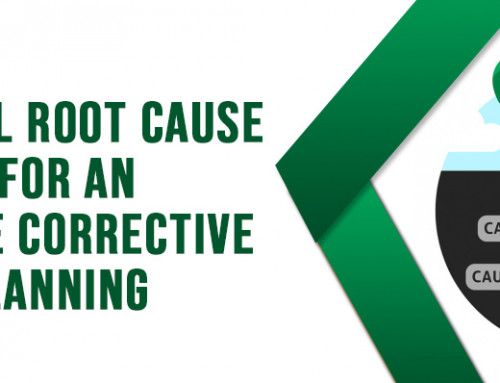 Practical Root Cause Analysis for an Effective Corrective Action Planning