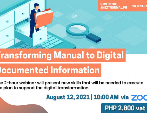 TRANSFORMING MANUAL TO DIGITAL DOCUMENTED INFORMATION | QMS IN THE #NEXTNORMAL.PH