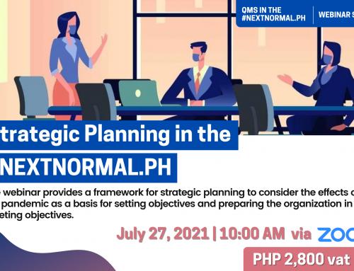 Strategic Planning in the #NEXTNORMAL.PH | QMS IN THE #NEXTNORMAL.PH